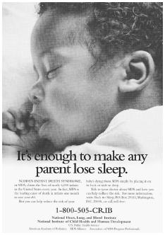 This poster informs the public about SIDS, the leading cause of death in the United States for infants between one month and one year of age, and offers information on its prevention. MICHAEL NEWMAN/PHOTOEDIT